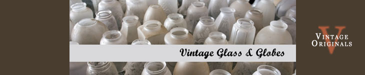 Vintage Originals - Vintage Glass and Globe Fixtures Header Image