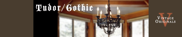 Vintage Originals - Tudor and Gothic Light Fixtures Header Image